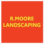 R.Moore Landscaping
